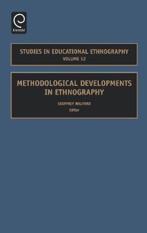 Cover of Methodological Developments in Ethnography