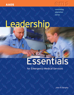 Cover of Leadership Essentials for Emergency Medical Services