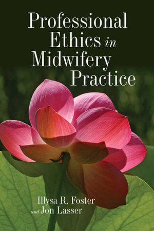 Cover of Professional Ethics in Midwifery Practice