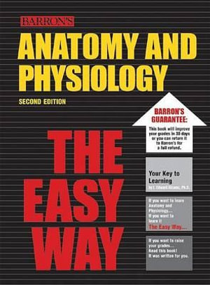 Cover of Anatomy and Physiology the Easy Way
