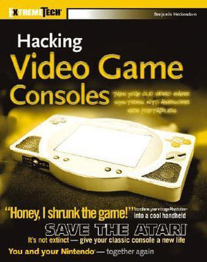 Cover of Hacking Video Game Consoles
