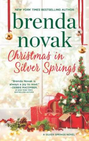 Christmas in Silver Springs : Silver Springs - Brenda Novak