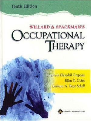 Cover of Willard and Spackman's Occupational Therapy