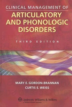 Cover of Clinical Management of Articulatory and Phonologic Disorders