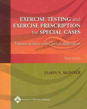 Cover of Exercise Testing and Exercise Prescription for Special Cases