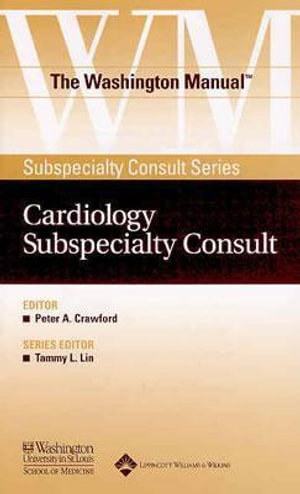Cover of The Washington Manual Cardiology Subspecialty Consult