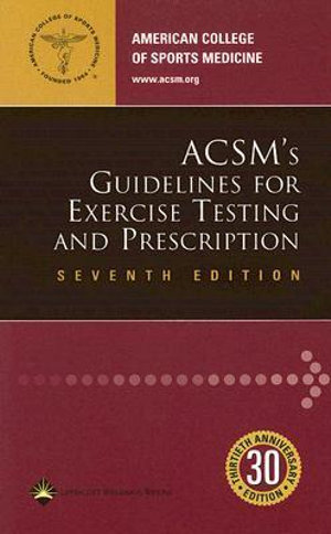 Cover of ACSM's Guidelines for Exercise Testing and Prescription
