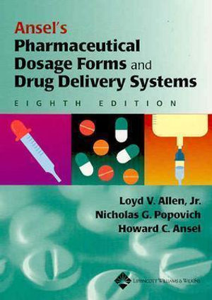 Cover of Ansel's Pharmaceutical Dosage Forms and Drug Delivery Systems