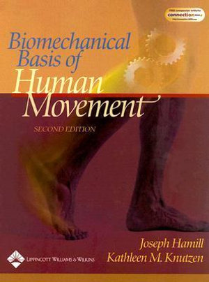 Cover of Biomechanical Basis of Human Movement
