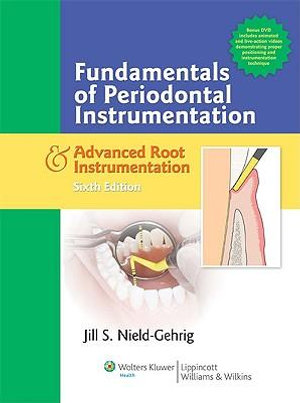 Cover of Fundamentals of Periodontal Instrumentation & Advanced Root Instrumentation