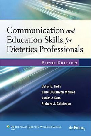 Cover of Communication and Educations Skills for Dietetic Professionals