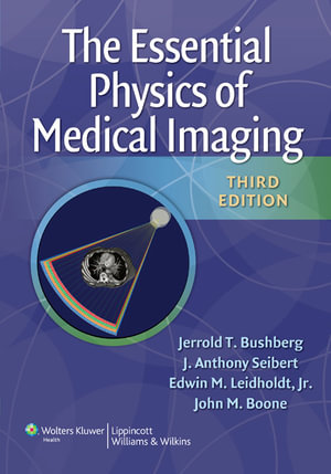 Cover of The Essential Physics of Medical Imaging
