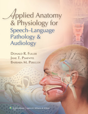 Cover of Applied Anatomy and Physiology for Speech-language Pathology ...