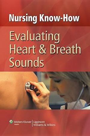 Cover of Evaluating Heart and Breath Sounds
