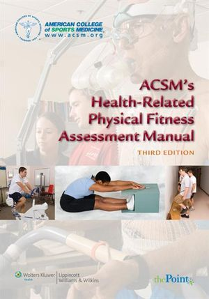 Cover of ACSM's health-related physical fitness assessment manual