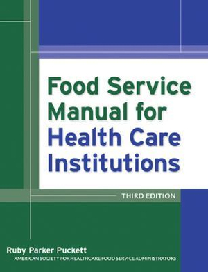 Cover of Food Service Manual for Health Care Institutions
