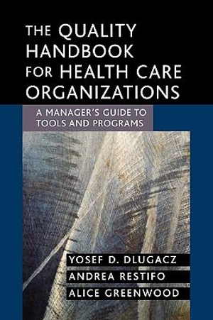Cover of The Quality Handbook for Health Care Organizations