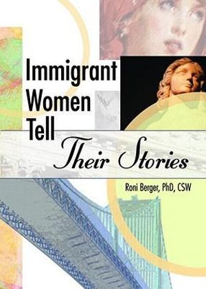 Cover of Immigrant women tell their stories