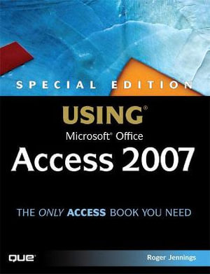 Cover of Special Edition Using Microsoft Office Access 2007
