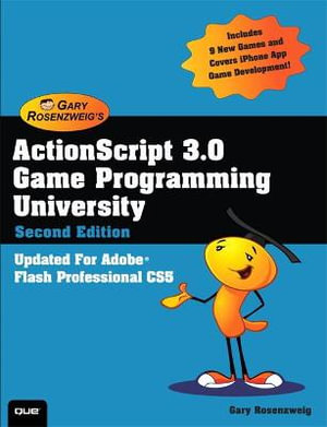 Cover of ActionScript 3.0 Game Programming University