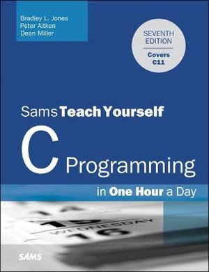 Cover of Sams Teach Yourself C Programming in One Hour a Day