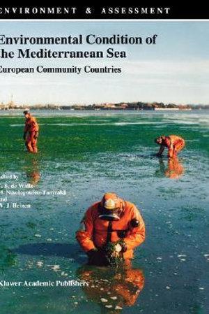 Environmental Condition of the Mediterranean Sea : European Community Countries - F. B.De Walle