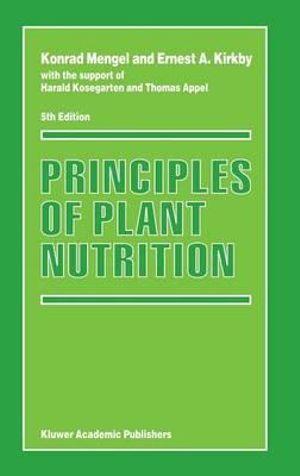 Principles of Plant Nutrition - Konrad Mengel