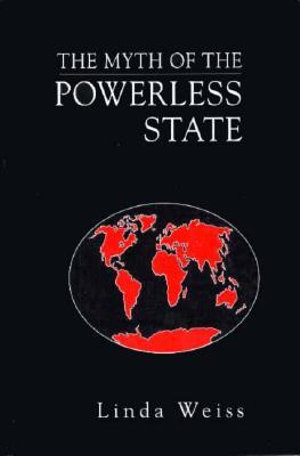Cover of The Myth of the Powerless State