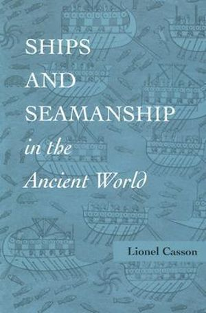 Cover of Ships and Seamanship in the Ancient World