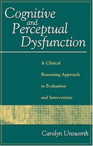 Cover of Cognitive and Perceptual Dysfunction
