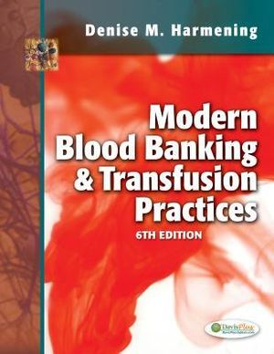 Cover of Modern Blood Banking and Transfusion Practices