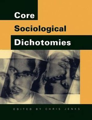 Cover of Core Sociological Dichotomies