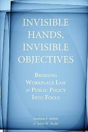 Cover of Invisible hands, invisible objectives