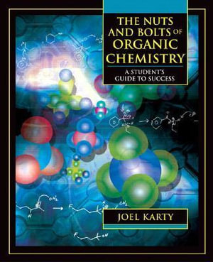 Cover of The Nuts and Bolts of Organic Chemistry
