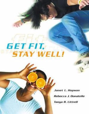 Cover of Get Fit, Stay Well!
