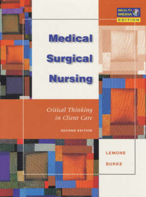 Cover of Medical-surgical Nursing: Critical Thinking in Client Care