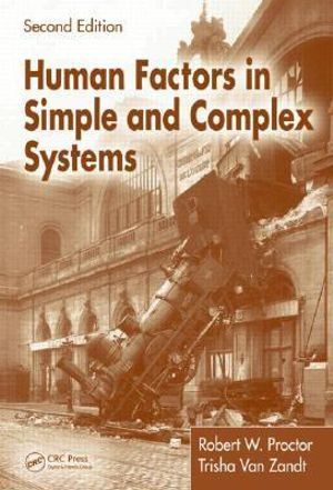 Cover of Human Factors in Simple and Complex Systems, Second Edition