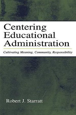 Cover of Centering Educational Administration