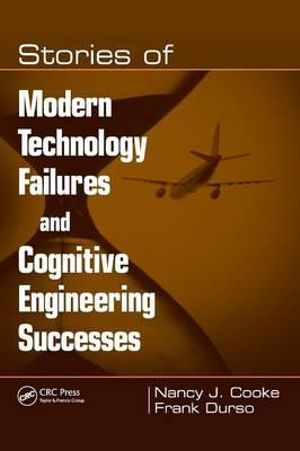 Cover of Stories of Modern Technology Failures and Cognitive Engineering Successes