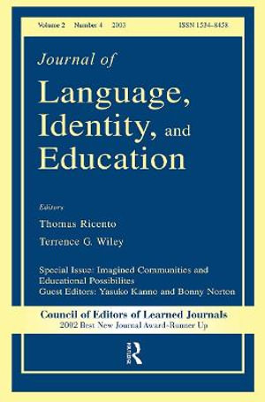 Imagined Communities and Educational Possibilities : A Special Issue of the journal of Language, Identity, and Education - Yasuko Kanno