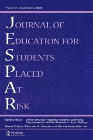 Direction instruction Reading Programs : Examining Effectiveness for at-risk Students in Urban Settings: A Special Issue of the journal of Education for Students Placed at Risk - Elizabeth A. Kemper