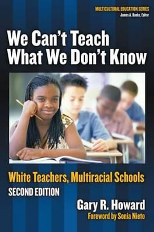 Cover of We Can't Teach what We Don't Know