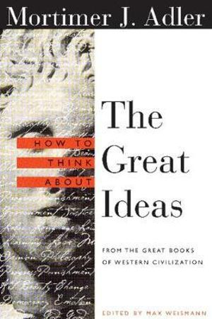 Cover of How to Think about the Great Ideas