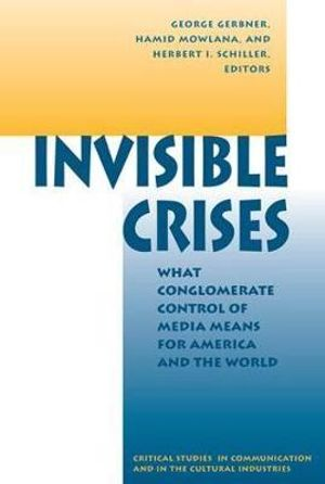 Cover of Invisible Crises