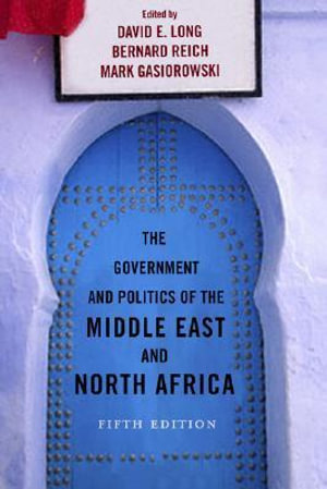 Cover of The Government and Politics of the Middle East and North Africa