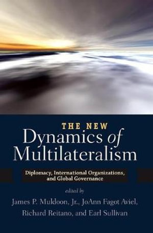 Cover of The New Dynamics of Multilateralism