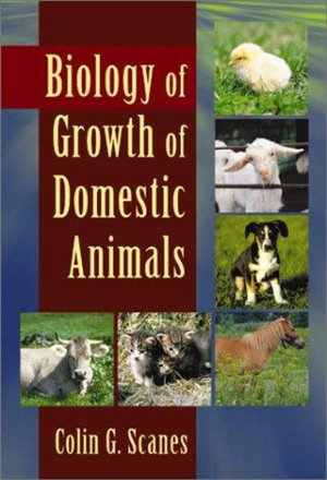 Cover of Biology of Growth of Domestic Animals