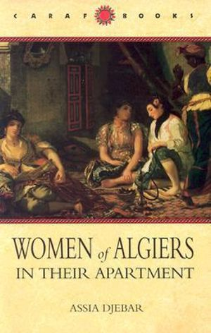 Cover of Women of Algiers in Their Apartment