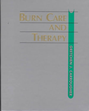 Cover of Burn Care and Therapy