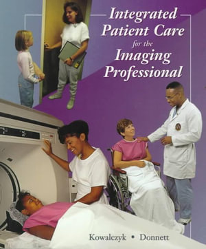 Cover of Integrated Patient Care for the Imaging Professional